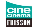 Cine Cinema Frisson